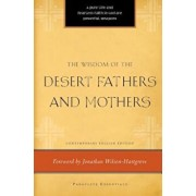 The Wisdom of the Desert Fathers and Mothers, Paperback/Henry L. Carrigan