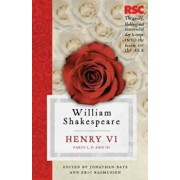 Henry VI, Parts I, II and III, Paperback/William Shakespeare