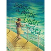 Solving the Puzzle Under the Sea: Marie Tharp Maps the Ocean Floor, Hardcover