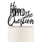 Confetti He Popped the Question Acrylic Cake Topper - Black