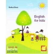 English for kids Clasa 3 Caiet - Rodica Dinca