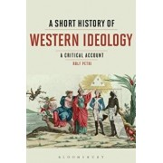 A Short History of Western Ideology: A Critical Account/Rolf Petri