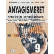 Materii prime si materiale - Clasa 9 - Manual. Lb. maghiara - Aureliu Tonea Mircea Baltac