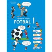 Spune-mi despre fotbal!/Larousse