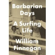 Barbarian Days: A Surfing Life, Hardcover