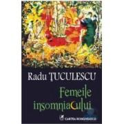 Femeile insomniacului - Radu Tuculescu