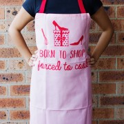 Born to Shop Forced to Cook Apron