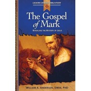 The Gospel of Mark: Revealing the Mystery of Jesus, Paperback/William Anderson
