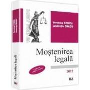 Mostenirea legala in noul cod civil - Veronica Stoica Laurentiu Dragu