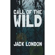The Call of the Wild: Original and Unabridged, Paperback/Jack London