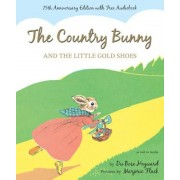 The Country Bunny and the Little Gold Shoes, Hardcover