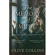 The Memory of Music: One Irish Family - One Hundred Turbulent Years: 1916 to 2016, Paperback/Olive Collins