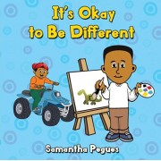 It's Okay to Be Different, Paperback/Samantha Pegues