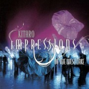 Kitaro - Impressions of the West Lake (0794017307824) (1 CD)