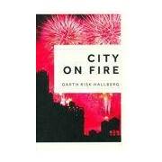 City on Fire - Garth Risk Hallberg - Livre
