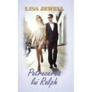 Petrecerea lui Ralph - Lisa Jewell