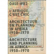 OASE / 82 architectuur en planning in Afrika,