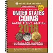 A Guide Book of United States Coins 2018: The Official Red Book, Large Print Edition, Paperback