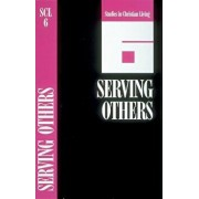 Serving Others: Create Your Own Customized Bible Study on Any Passage in the New Testament--In Minutes!, Paperback/Navigators