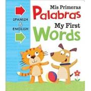 MIS Primeras Palabras My First Words/Igloobooks