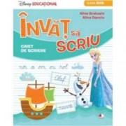Disney Educational. Invat sa scriu. Caiet de scriere. Clasa I
