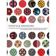 Textile Designs: Two Hundred Years of European and American Patterns Organized by Motif, Style, Color, Layout, and Period, Paperback