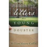 Letters to a Young Doubter, Paperback/William Sloane Coffine