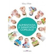 Alimentatia si sanatatea copilului/Elena Pridie