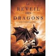 Le Reveil Des Dragons (Rois Et Sorciers -Livre 1), Paperback/Morgan Rice