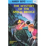 Hardy Boys 45: The Mystery of the Spiral Bridge, Hardcover/Franklin W. Dixon