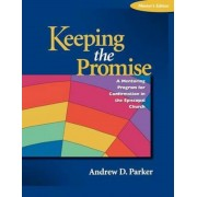 Keeping the Promise Mentor's Guide: A Mentoring Program for Confirmation in the Episcopal Church, Paperback