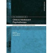 The Handbook of Child and Adolescent Psychotherapy by Monica Lanyad...