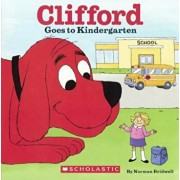Clifford Goes to Kindergarten, Hardcover/Norman Bridwell