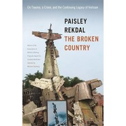 The Broken Country: On Trauma, a Crime, and the Continuing Legacy of Vietnam, Paperback