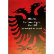 Albanie Herinneringen 1964-2009 in woord en beeld - Dolf Went (ISBN: 9789089541499)