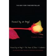 Kissed by an Angel: Kissed by an Angel/The Power of Love/Soulmates, Paperback