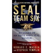 Seal Team Six: Memoirs of an Elite Navy Seal Sniper, Paperback/Howard E. Wasdin