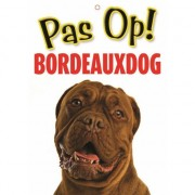 Merkloos Honden waakbord pas op Bordeauxdog 21 x 15 cm