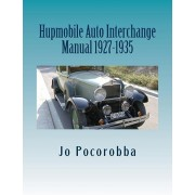 Hubmobile Auto Interchange Manual 1927-1935, Paperback/Jo Pocorobba