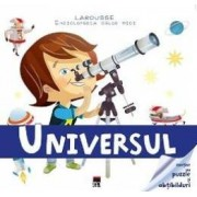 Larousse. Enciclopedia celor mici - Universul