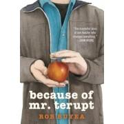 Because of Mr. Terupt, Paperback