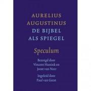 De Bijbel als spiegel - Aurelius Augustinus