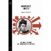 Anarchist Voices: An Oral History of Anarchism in America (Unabridged), Paperback/Paul Avrich