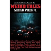 Fantastic Stories Presents the Weird Tales Super Pack #1, Hardcover/Robert E. Howard