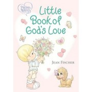 Precious Moments Little Book of God's Love, Hardcover/Thomas Nelson