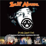 Video Delta Self Abuse - Punk Snot Ted: Las Vegas Punk Pioneers Compilation - CD