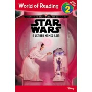 Journey to Star Wars: The Last Jedi: A Leader Named Leia, Paperback