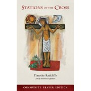 Stations of the Cross: Community Prayer Edition, Paperback/Timothy Radcliffe