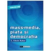 Mass-media piata si democratia - C. Edwin Baker