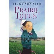 Prairie Lotus, Hardcover/Linda Sue Park